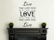 "Wall Art Quote ""Live The Life You Love"", Wall Sticker, Modern Decal Transfer."
